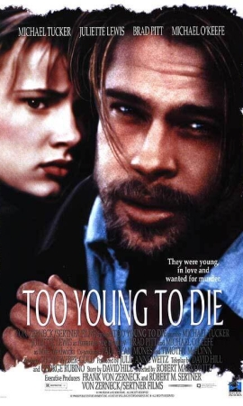 Brad Pitt in Too Young to Die
