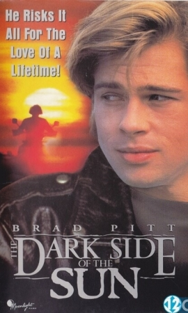 Brad Pitt in Dark Side of the Sun