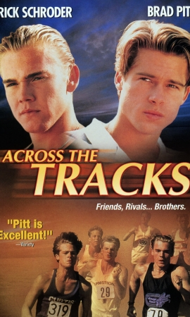 Brad Pitt in Across the Tracks